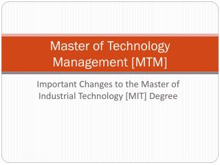 Master of Technology Management [MTM]