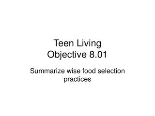 Teen Living  Objective 8.01