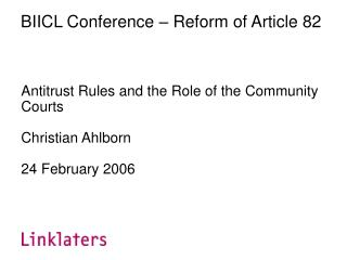 BIICL Conference – Reform of Article 82
