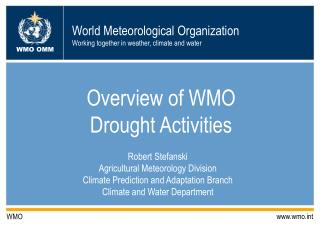 Overview of WMO  Drought Activities