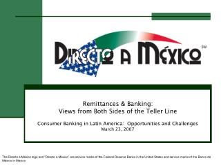 Remittances & Banking:  Views from Both Sides of the Teller Line