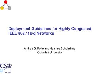 Deployment Guidelines for Highly Congested IEEE 802.11b/g Networks