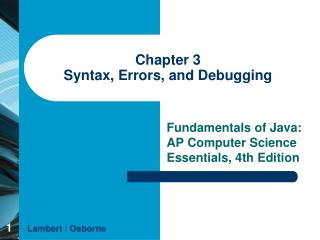 Chapter 3 Syntax, Errors, and Debugging