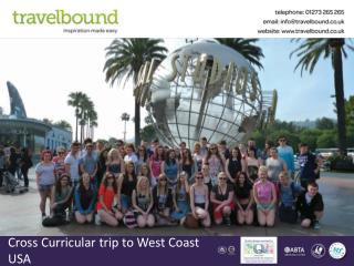 Cross Curricular trip to West Coast USA