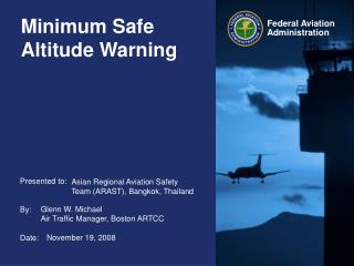 Minimum Safe Altitude Warning