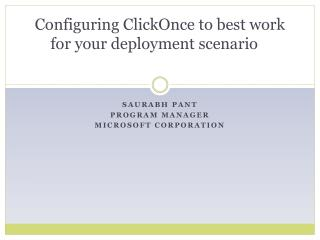 Configuring  ClickOnce  to best work for your deployment scenario