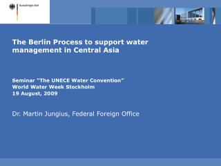 The Berlin Process to support water management in Central Asia
