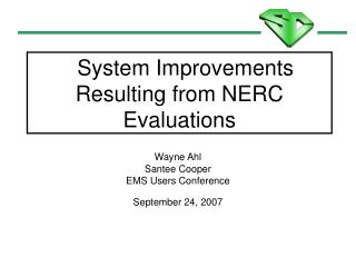 System Improvements Resulting from NERC Evaluations