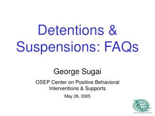 Detentions & Suspensions: FAQs