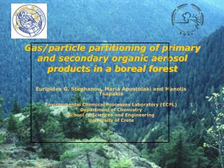 Gas/particle partitioning of primary and secondary organic aerosol products in a boreal forest