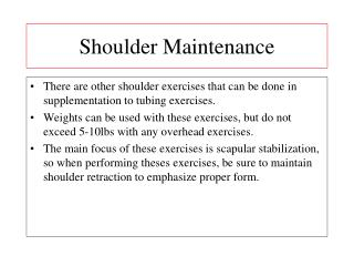 Shoulder Maintenance