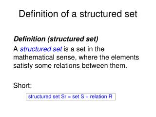 Definition of a structured set