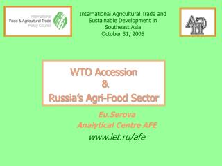 WTO Accession  & Russia's Agri-Food Sector
