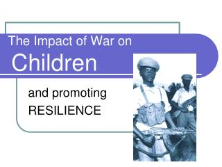 The Impact of War on Children