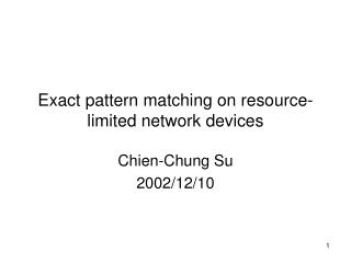 Exact pattern matching on resource-limited network devices
