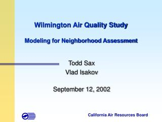 Wilmington Air Quality Study  Modeling for Neighborhood Assessment