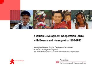 Austrian Development Cooperation (ADC) with Bosnia and  Herzegovina 1996-2013