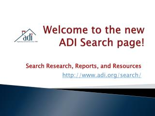 Welcome to the new  ADI Search page!