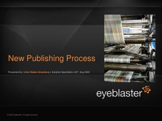 New Publishing Process