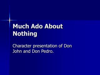don john much ado about nothing character analysis