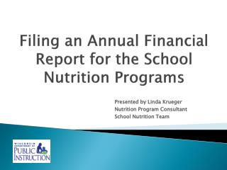 Filing an Annual Financial Report for the School Nutrition Programs