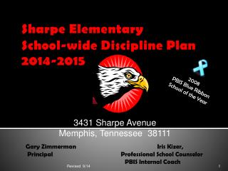 Sharpe Elementary School-wide Discipline Plan  2014-2015
