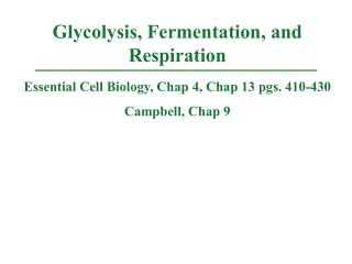Essential Cell Biology, Chap 4, Chap 13 pgs. 410-430 Campbell, Chap 9