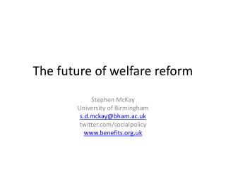 The future of welfare reform