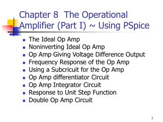Chapter 8  The Operational Amplifier (Part I) ~ Using PSpice