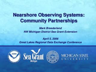 Nearshore Observing Systems: Community Partnerships