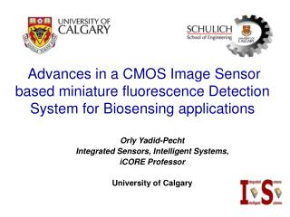 Advances in a CMOS Image Sensor based miniature fluorescence Detection System for Biosensing applications