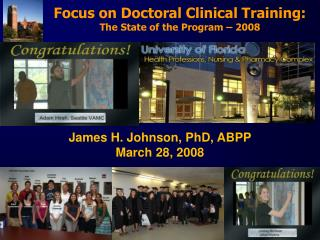 Focus on Doctoral Clinical Training: The State of the Program   2008