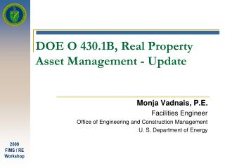 DOE O 430.1B, Real Property Asset Management - Update