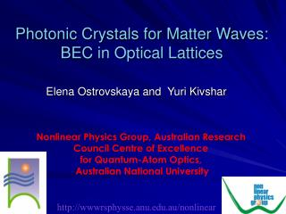 Photonic Crystals for Matter Waves:  BEC in Optical Lattices