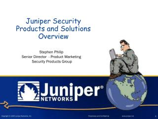 Juniper Security Products and Solutions Overview