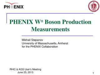 PHENIX W ±  Boson Production Measurements