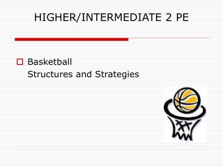 HIGHER/INTERMEDIATE 2 PE