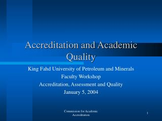 Accreditation and Academic Quality