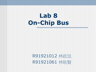 Lab 8  On-Chip Bus