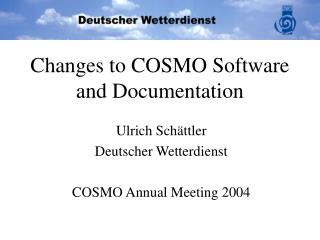 Changes to COSMO Software and Documentation