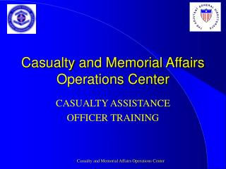 Casualty and Memorial Affairs Operations Center