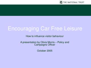 Encouraging Car Free Leisure