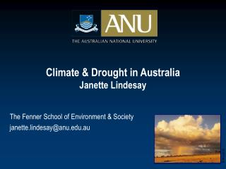 Climate & Drought in Australia Janette Lindesay