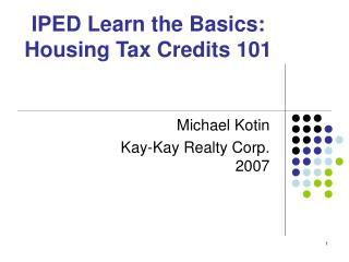 IPED Learn the Basics: Housing Tax Credits 101