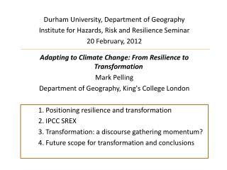 Durham University, Department of Geography Institute for Hazards, Risk and Resilience  Seminar