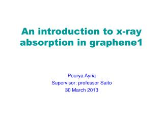 An introduction to x-ray absorption in graphene1