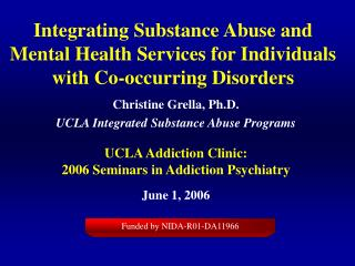 Integrating Substance Abuse and Mental Health Services for Individuals with Co-occurring Disorders