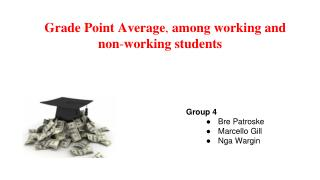 Grade Point Average ,  among working and non - working students