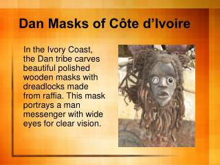 Dan Masks of Côte d'Ivoire