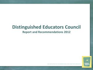 Distinguished Educators Council Report and Recommendations 2012